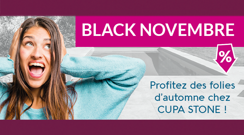 OpEration Black Novembre chez CUPA STONE
